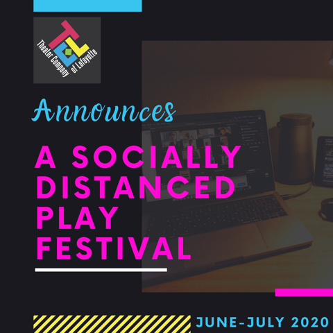 A Socially Distanced Play Festival